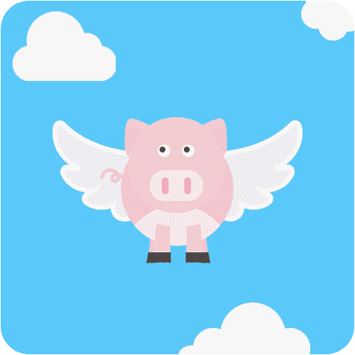 When pigs fly - Idioms in English